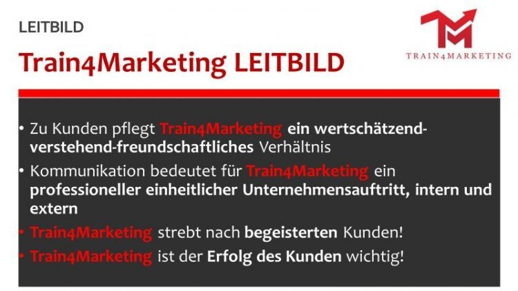 Leitbild Train4Marketing Qualitätsanspruch - Leitbild - Train4Marketing